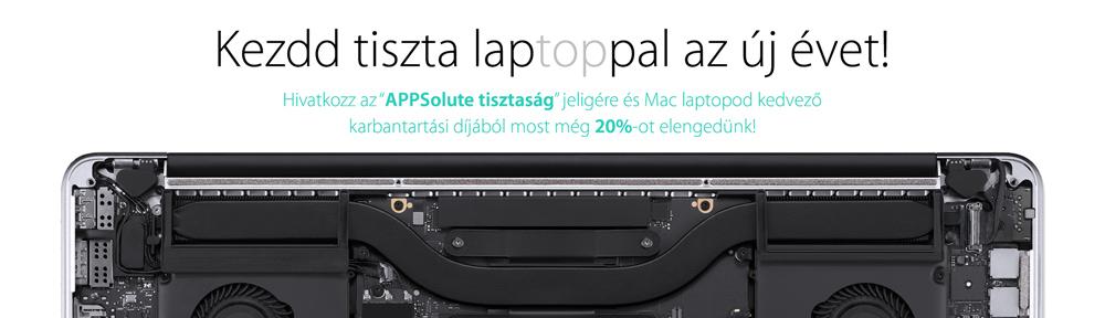 """Kezdd tiszta laptoppal az új évet! - Hivatkozz az """"APPSolute tisztaság"""" jeligére és Mac laptopod kedvező karbantartási díjából most még 20%-ot elengedünk!"""