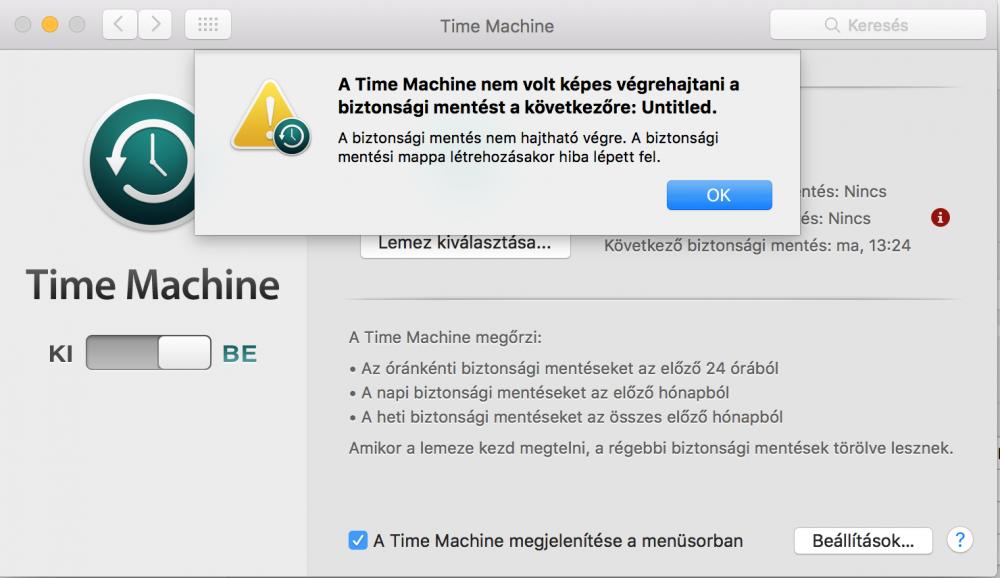 """""""A Time Machine nem volt képes végrehajtani a biztonsági mentést a következőre: ... """", Time Machine ERROR, Time Machine használata lépésről lépésre, képernyőfotó, adatmentés, biztonsági mentés, számítógép klónozása"""